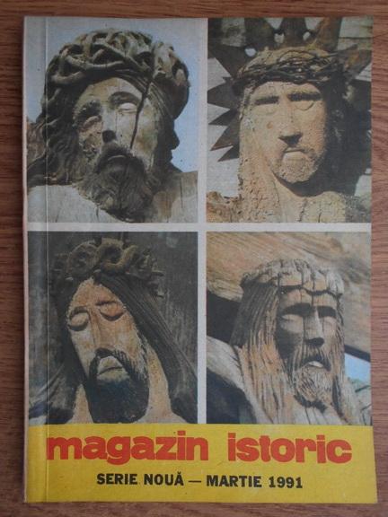 Anticariat: Magazin istoric anul XXV, nr. 3 (288), martie 1991