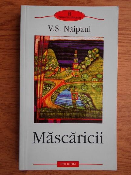 Anticariat: V. S. Naipaul - Mascaricii