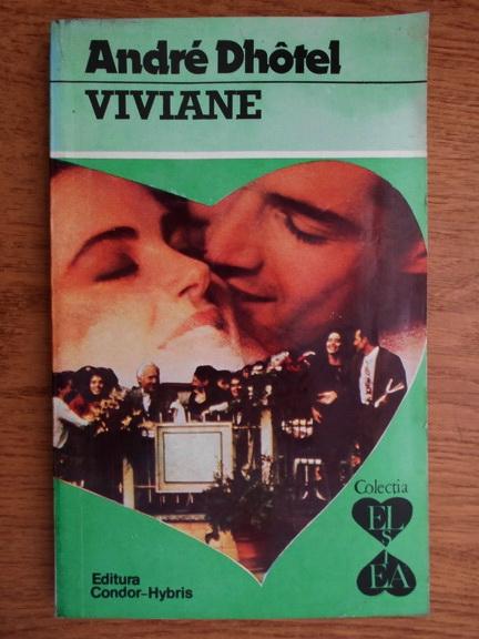 Anticariat: Andre Dhotel - Viviane