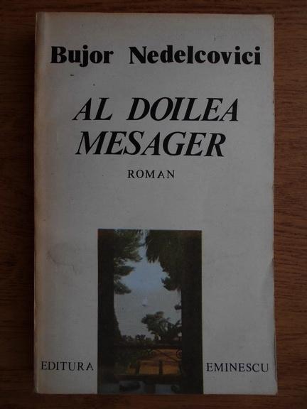 Anticariat: Bujor Nedelcovici - Al doilea mesager