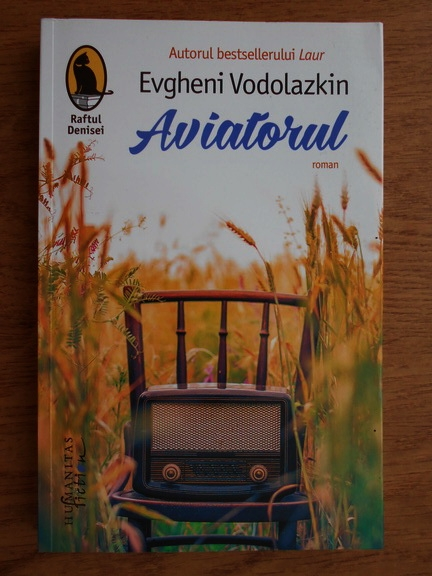 Anticariat: Evgheni Vodolazkin - Aviatorul
