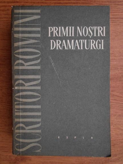 Anticariat: Florin Tornea - Primii nostri dramaturgi