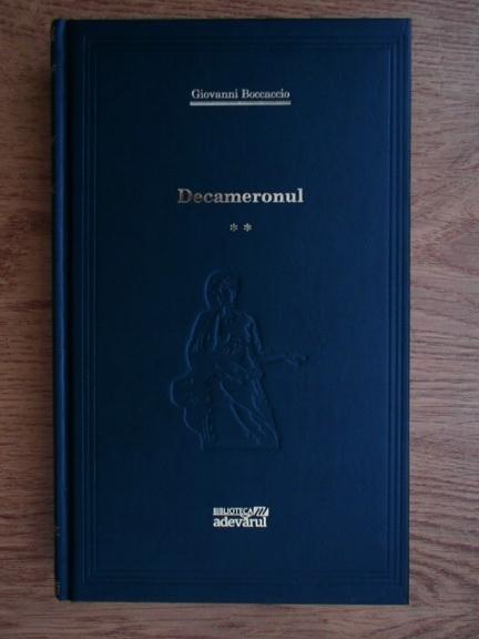 Anticariat: Giovanni Boccaccio - Decameronul, volumul 2 (Adevarul)