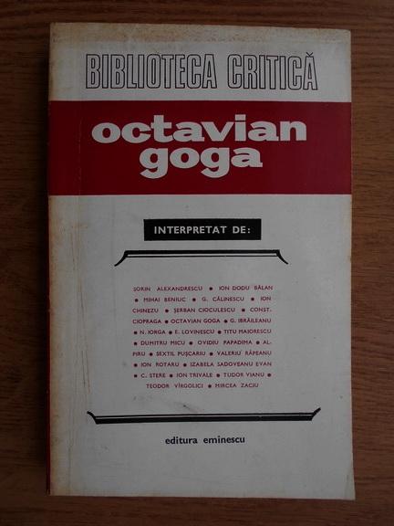 Anticariat: Sorin Alexandrescu, Ion Dodu Balan, Mihai Beniuc - Octavian Goga