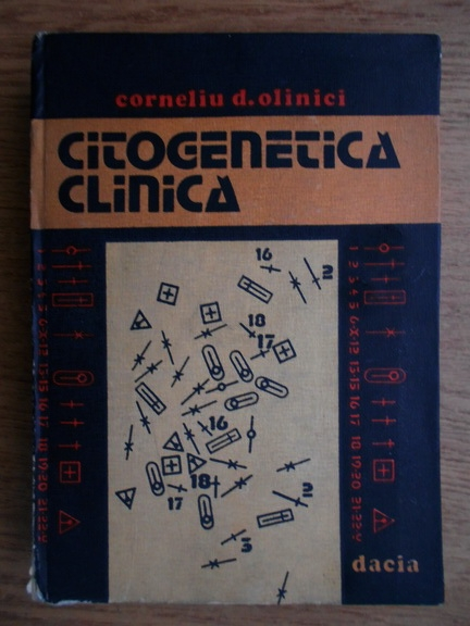 Anticariat: Corneliu D. Olinici - Citogenetica clinica