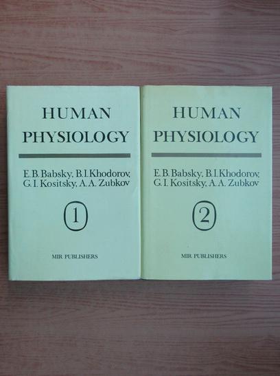 Anticariat: E. B. Babsky - Human physiology (2 volume)
