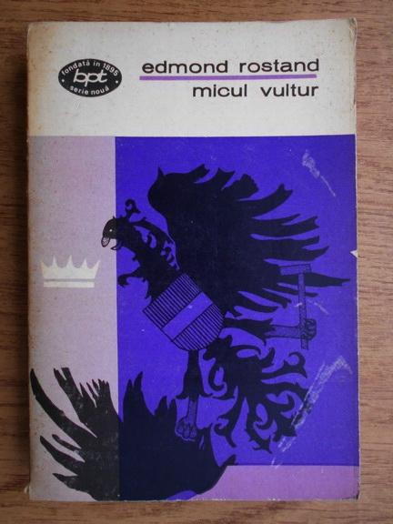 Anticariat: Edmond Rostand - Micul vultur