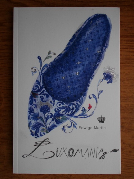 Anticariat: Edwige Martin - Luxomania