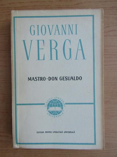 Anticariat: Giovanni Verga - Mastro-Don Gesualdo