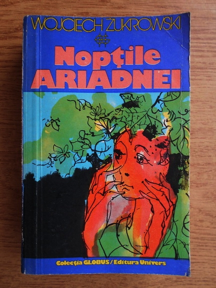 Anticariat: Wojciech Zukrowski - Noptile Ariadnei