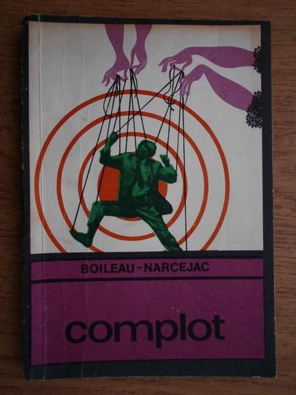 Anticariat: Boileau Narcejac - Complot