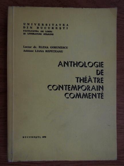 Anticariat: Elena Gorunescu - Anthologie de theatre contemporain commente