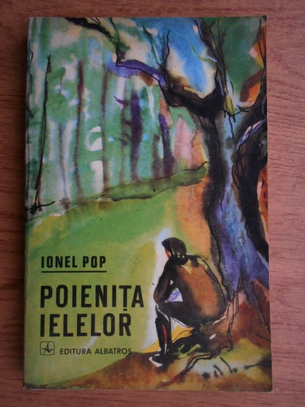 Anticariat: Ionel Pop - Poienita ielelor