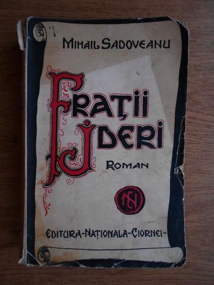 Anticariat: Mihail Sadoveanu - Fratii Jderi (1939)