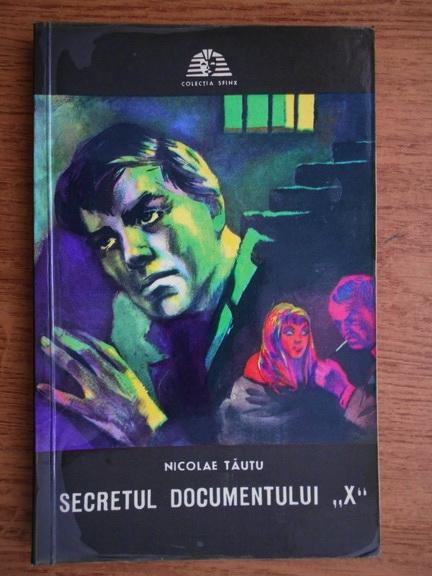 Anticariat: Nicolae Tautu - Secretul documentului X