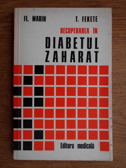 Anticariat: Florea Marin - Recuperarea in diabetul zaharat