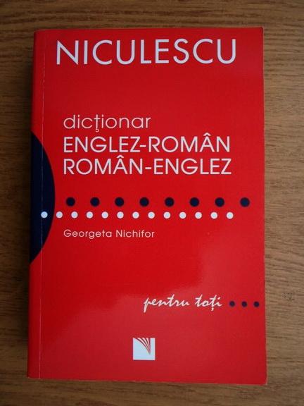 Anticariat: Georgeta Nichifor - Dictionar englez-roman, roman-englez pentru toti