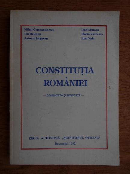 Anticariat: Mihai Constantinescu - Constitutia Romaniei, comentata si adnotata (1992)