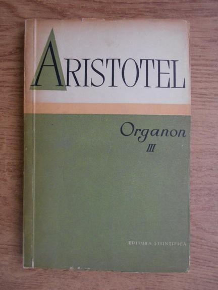 Anticariat: Aristotel - Organon (volumul 3)