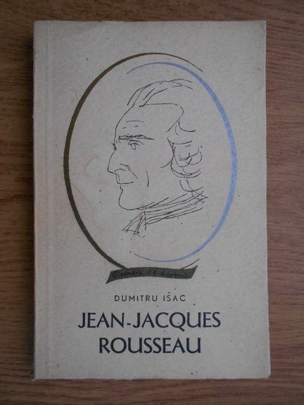 Anticariat: Dumitru Isac - Jean-Jacques Rousseau