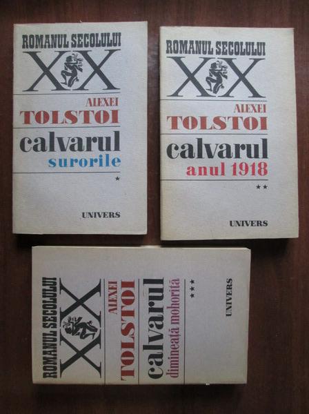 Anticariat: Alexei Tolstoi - Calvarul (3 volume)