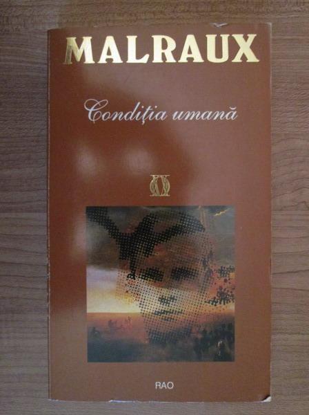 Anticariat: Andre Malraux - Conditia umana