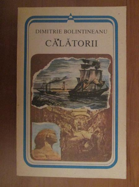 Anticariat: Dimitrie Bolintineanu - Calatorii