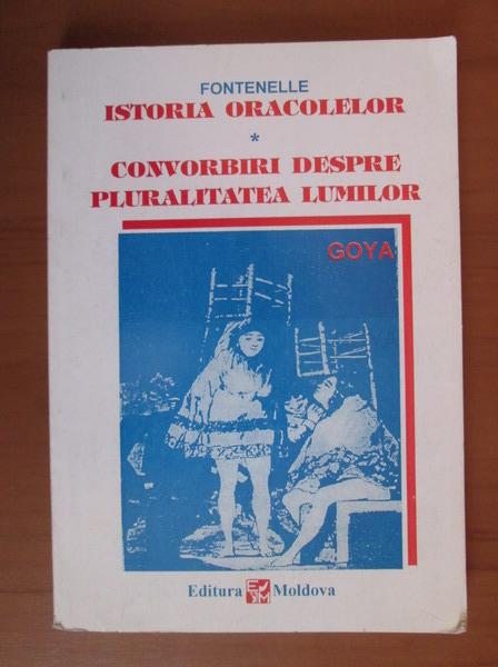 Anticariat: Fontenelle - Istoria oracolelor. Convorbiri despre pluralitatea lumilor