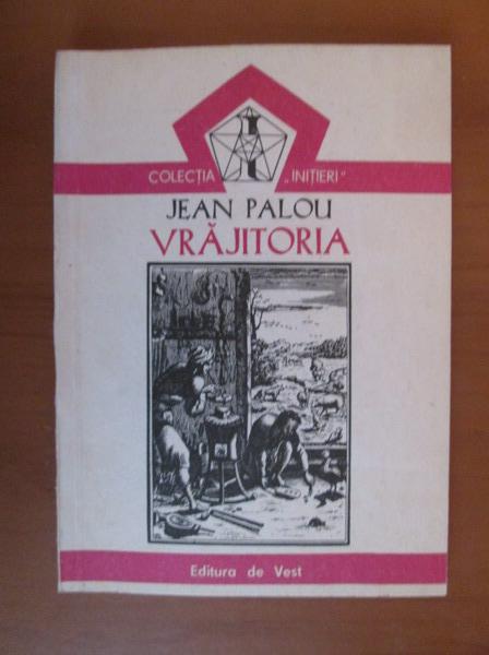 Anticariat: Jean Palou - Vrajitoria