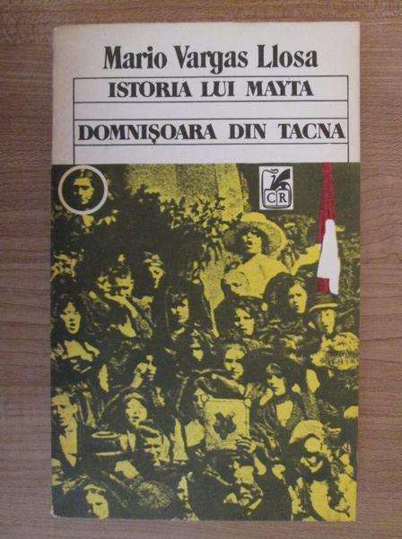 Anticariat: Mario Vargas Llosa - Istoria lui Mayta. Domnisoara din Tacna