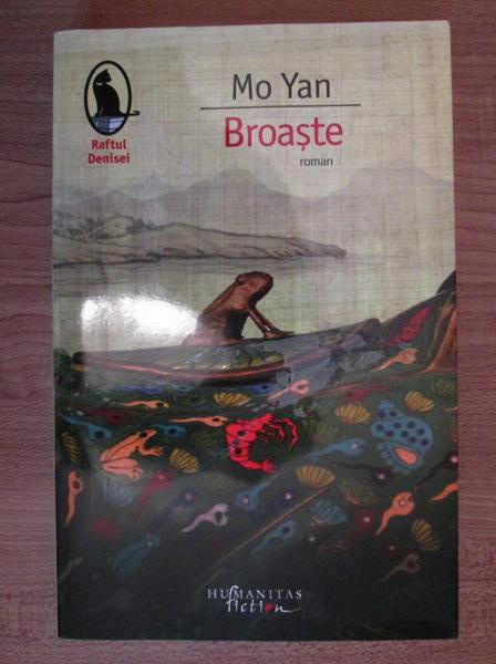 Anticariat: Mo Yan - Broaste