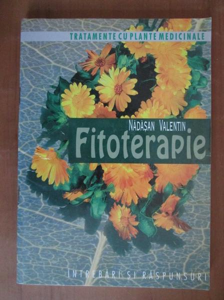 Anticariat: Nadasan Valentin - Fitoterapie