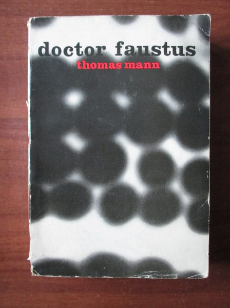 Anticariat: Thomas Mann - Doctor Faustus