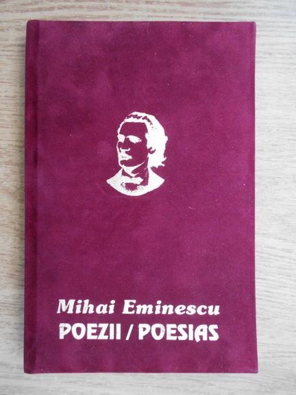Anticariat: Mihai Eminescu - Poezii. Poesias (editie bilingva)