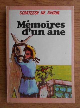 Anticariat: Contesa de Segur - Memoires d'un ane