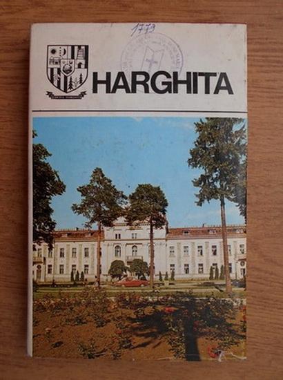 Anticariat: Harghita. Monografie (judetele patriei)