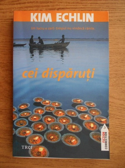 Anticariat: Kim Echlin - Cei disparuti