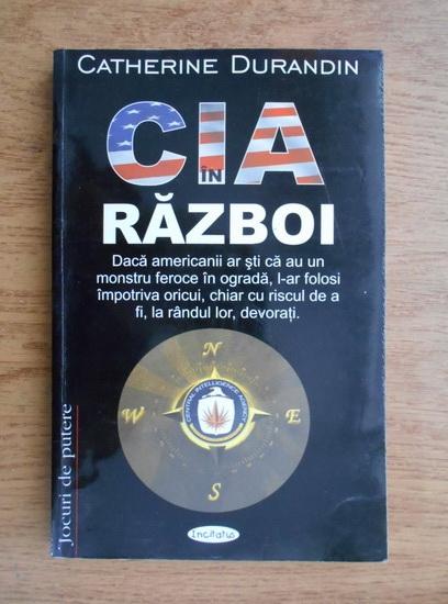 Anticariat: Catherine Durandin - CIA in razboi