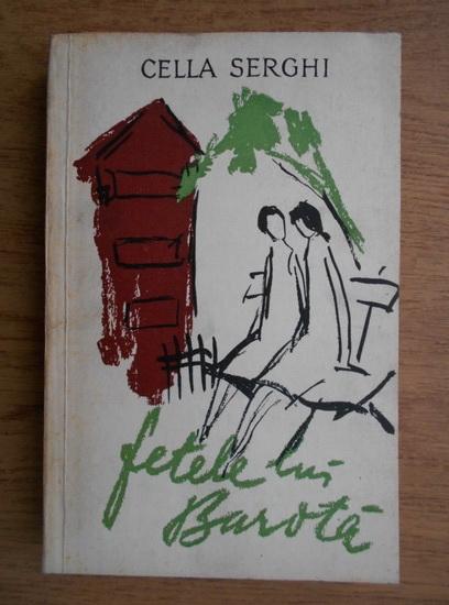 Anticariat: Cella Serghi - Fetele lui Barota (1957)