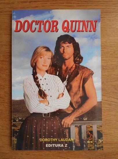 Anticariat: Dorothy Laudan - Doctor Quinn