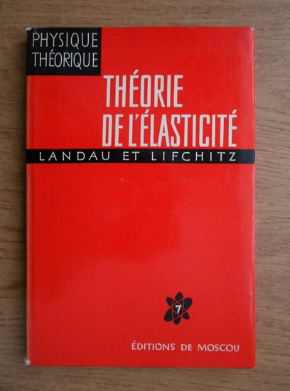 Anticariat: L. D. Landau, E. Lifchitz - Theorie de l'elasticite