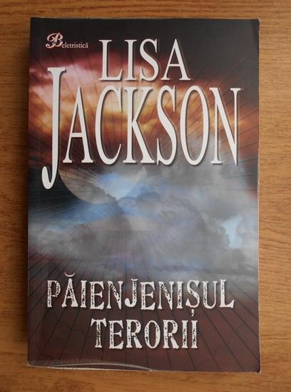 Anticariat: Lisa Jackson - Paienjenisul terorii