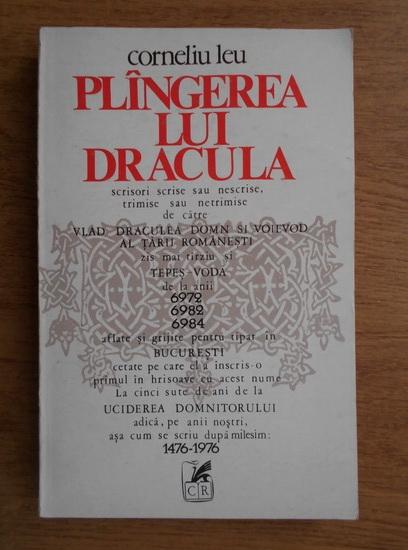 Anticariat: Corneliu Leu - Plangerea lui Dracula