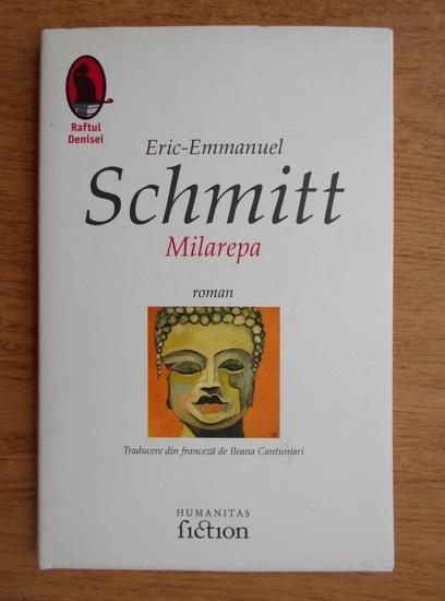 Anticariat: Eric Emmanuel Schmitt - Milarepa