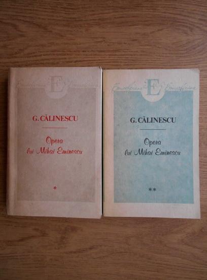 Anticariat: George Calinescu - Opera lui Mihai Eminescu (2 volume)