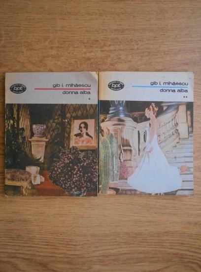 Anticariat: Gib I. Mihaescu - Donna Alba (2 volume)