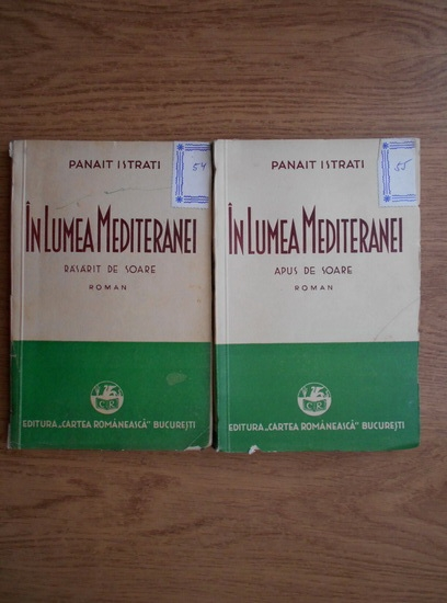 Anticariat: Panait Istrati - In lumea Mediteranei (1936, 2 volume)
