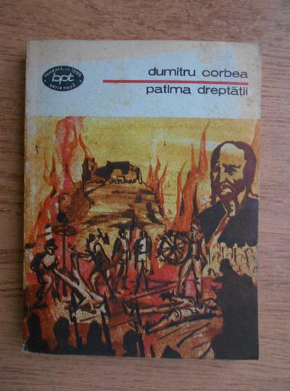 Anticariat: Dumitru Corbea - Patima dreptatii