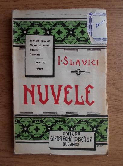 Anticariat: Ioan Slavici - Nuvele (volumul 2, 1930)