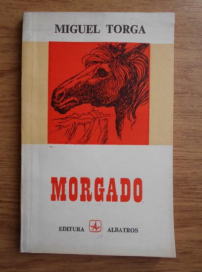 Anticariat: Miguel Torga - Morgado. Povestiri cu animale